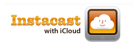 Instacast with iCloud