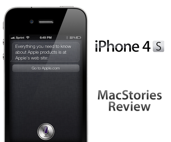 iPhone 4S: MacStories Review