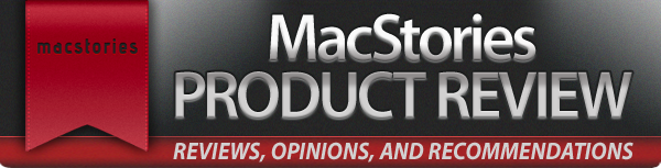 MacStories Product Review Banner